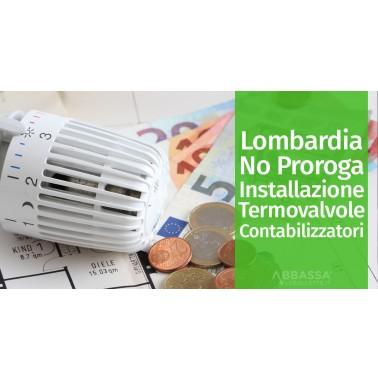 Lombardia: NO alla Proroga di 6 mesi su termovalvole e contabilizzazione