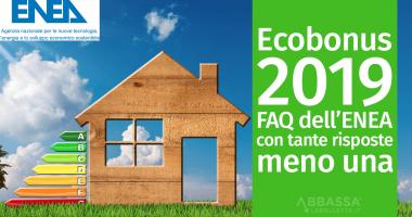 Ecobonus 2019: FAQ dell'ENEA con tante risposte, meno una
