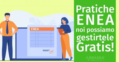Pratiche ENEA: noi te le possiamo fare Gratis!